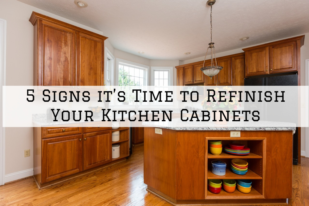 5 Signs It S Time To Refinish Your Kitchen Cabinets In West